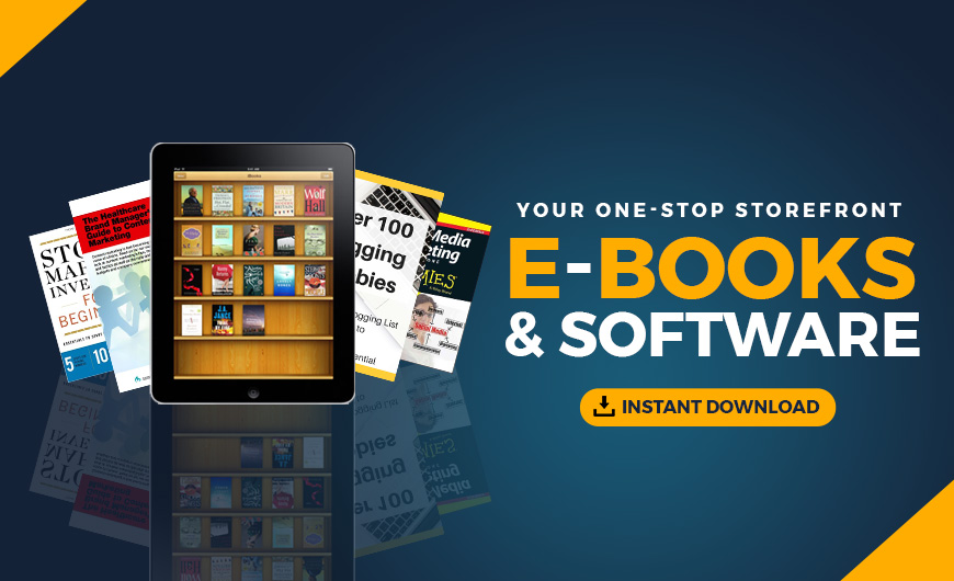 Your OneStop Storefront For INSTANT DOWNLOAD of Tons of E-Books & Softwares